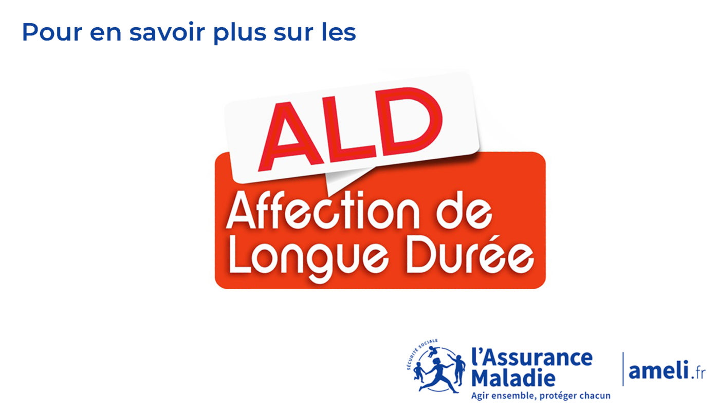 """En savoir plus sur les ALD """"Affections de Longue Durée"""""""
